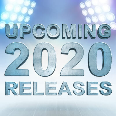 Upcoming 2020 releases
